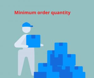 minimal order quantity