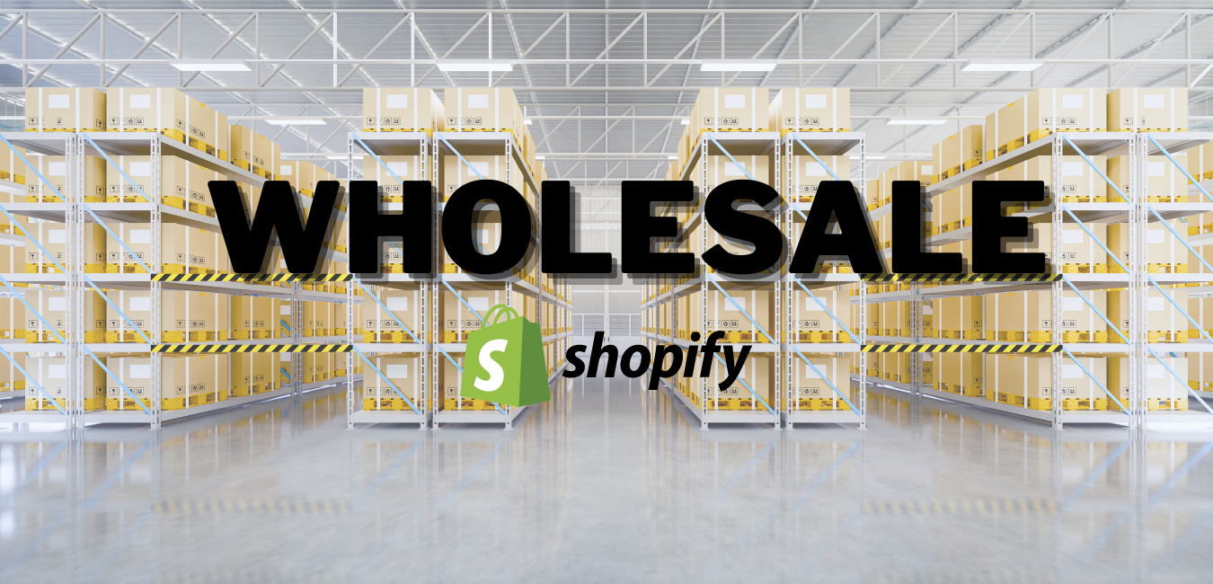 Wholesale on Shopify